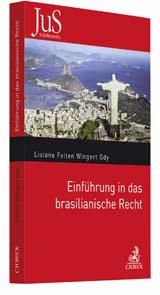 Einführung in das brasilianische Recht | Feiten Wingert Ody | Buch (Cover)