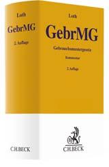 Gebrauchsmustergesetz: GebrMG | Loth | Buch (Cover)