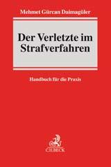 Der Verletzte im Strafverfahren | Daimagüler | Buch (Cover)