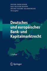 Deutsches und europäisches Bank- und Kapitalmarktrecht | Derleder / Knops / Bamberger (Hrsg.) | Buch (Cover)