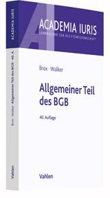 H. Brox, W.-D. Walker: Allgemeiner Teil des BGB (Lehrbuch)