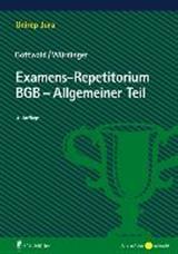 P. Gottwald / M. W�rdinger: Examens-Repetitorium: BGB - Allgemeiner Teil
